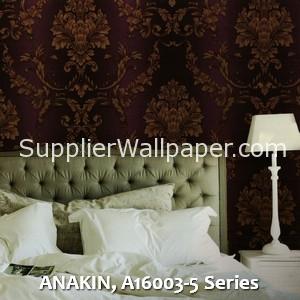 ANAKIN, A16003-5 Series