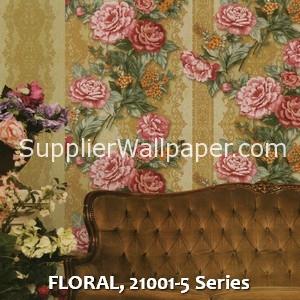 FLORAL, 21001-5 Series