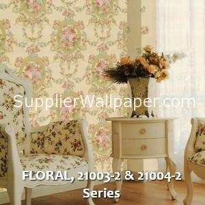 FLORAL, 21003-2 & 21004-2 Series