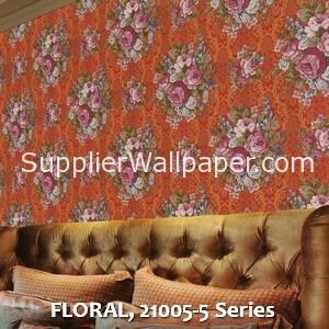 FLORAL, 21005-5 Series