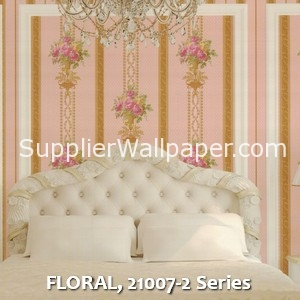 FLORAL, 21007-2 Series