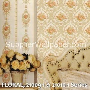 FLORAL, 21009-1 & 21010-1 Series