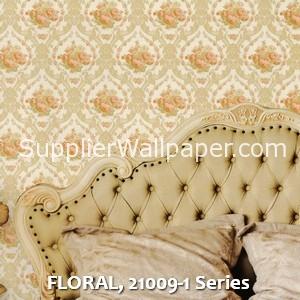 FLORAL, 21009-1 Series