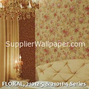 FLORAL, 21012-5 & 21011-4 Series