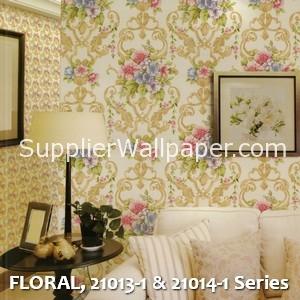 FLORAL, 21013-1 & 21014-1 Series