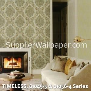 TIMELESS, 81045-5 & 81056-4 Series
