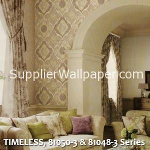 TIMELESS, 81050-3 & 81048-3 Series