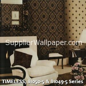 TIMELESS, 81050-5 & 81049-5 Series