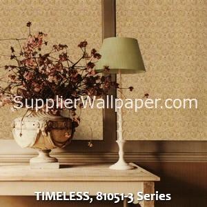 TIMELESS, 81051-3 Series