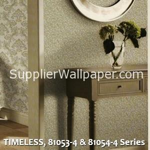 TIMELESS, 81053-4 & 81054-4 Series