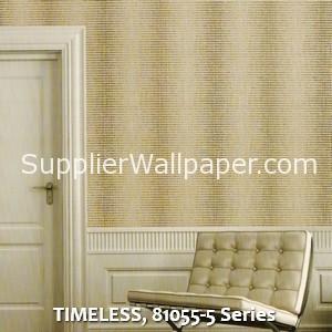 TIMELESS, 81055-5 Series