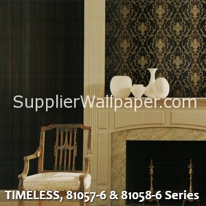 TIMELESS, 81057-6 & 81058-6 Series
