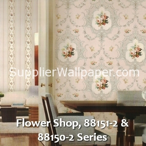 Flower Shop, 88151-2 & 88150-2 Series