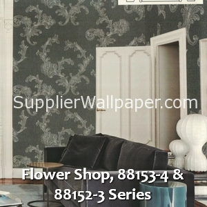 Flower Shop, 88153-4 & 88152-3 Series