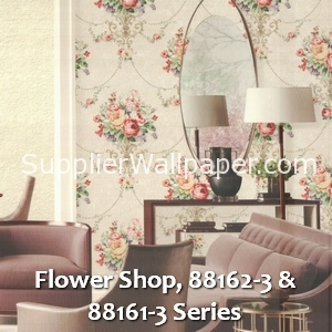 Flower Shop, 88162-3 & 88161-3 Series