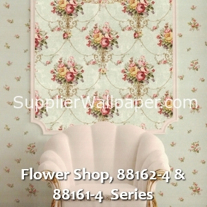 Flower Shop, 88162-4 & 88161-4 Series