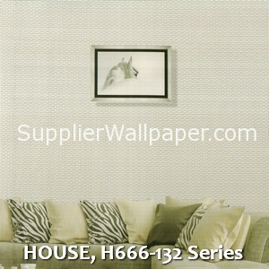 HOUSE, H666-132 Series