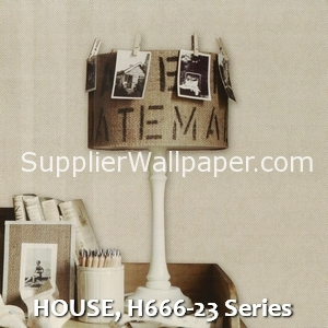 HOUSE, H666-23 Series