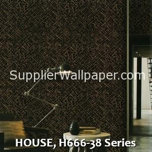 HOUSE, H666-38 Series