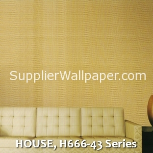 HOUSE, H666-43 Series
