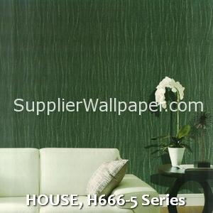 HOUSE, H666-5 Series