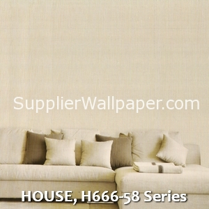 HOUSE, H666-58 Series