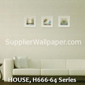 HOUSE, H666-64 Series