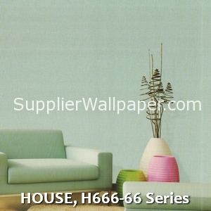 HOUSE, H666-66 Series