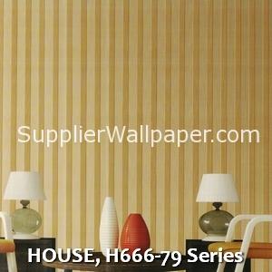 HOUSE, H666-79 Series