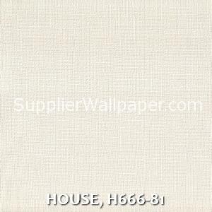 HOUSE, H666-81