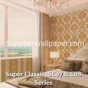 Super Classic, SC07 & C08 Series