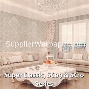 Super Classic, SC09 & SC10 Series