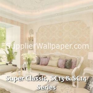 Super Classic, SC13 & SC14 Series