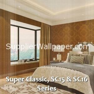 Super Classic, SC15 & SC16 Series