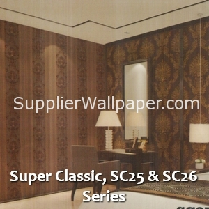 Super Classic, SC25 & SC26 Series