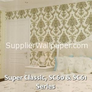 Super Classic, SC60 & SC61 Series