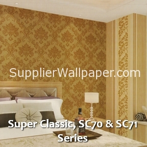 Super Classic, SC70 & SC71 Series