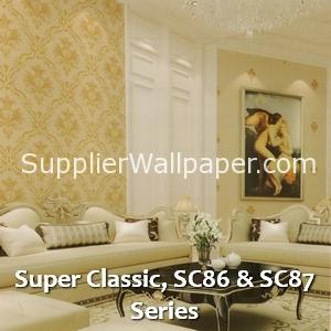 Super Classic, SC86 & SC87 Series