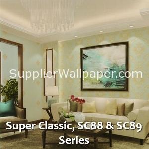 Super Classic, SC88 & SC89 Series