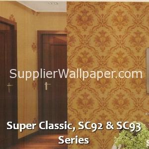 Super Classic, SC92 & SC93 Series