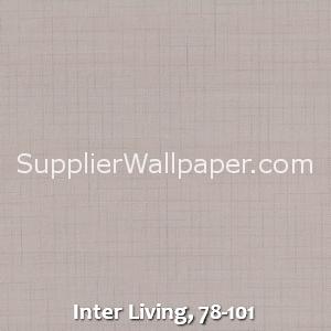 Inter Living, 78-101