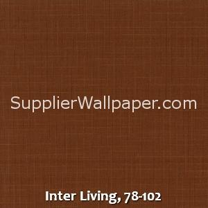 Inter Living, 78-102