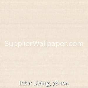 Inter Living, 78-104