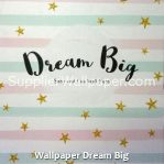 Wallpaper Dream Big