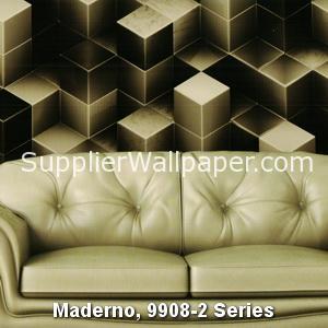 Maderno, 9908-2 Series