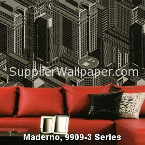 Maderno, 9909-3 Series