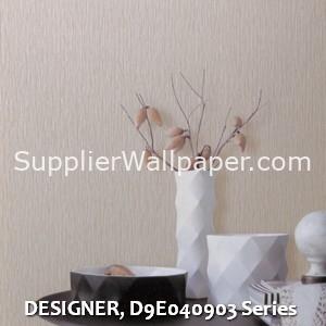 DESIGNER, D9E040903 Series