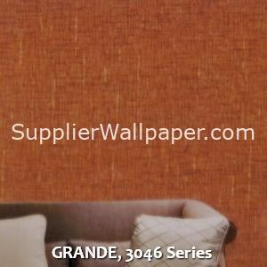 GRANDE, 3046 Series