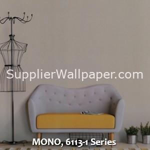 MONO, 6113-1 Series