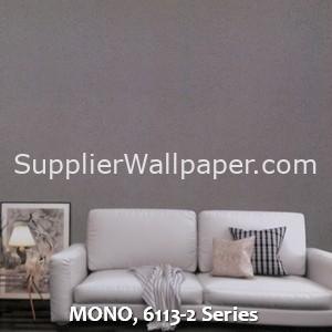 MONO, 6113-2 Series
